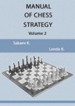 Manual of Chess Strategy, volume 2