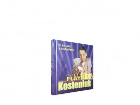 Play like Kosteniuk (Autographed Hardcover Mini-Book)