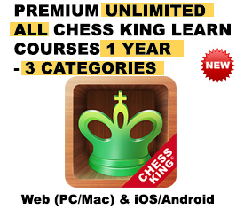 Premium Unlimited ALL Chess King Learn courses – All Platforms – (3 Categories) – 1 Year