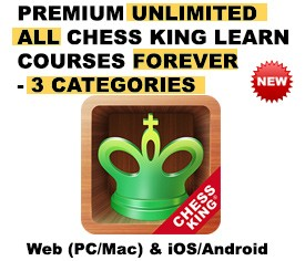 Premium Unlimited Chess King Learn courses – 3 Categories – All Platforms – FOREVER