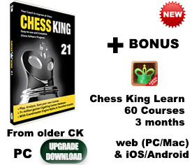 Upgrade older Chess King to Chess King 21 (download)