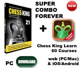 Chess King 21 + Chess King Learn 74 courses FOREVER