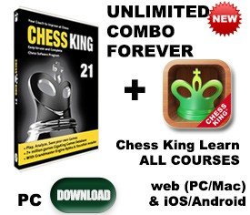 Chess King 21 + Chess King Learn UNLIMITED all courses FOREVER in 3 Categories!