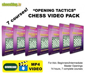 Chess King TV – 7 Courses Tactics in the Openings Video Download Pack