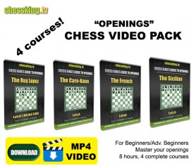Chess King TV – 4 Courses Openings Video Download Pack