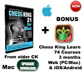 Upgrade older Chess King Mac to Chess King 21 Mac (download)